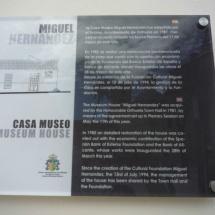 La Casa Museo de Miguel Hernández está gestionada por el Ayuntamiento de Orihuela y la Fundación Miguel Hernández.