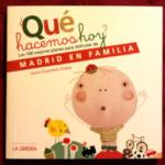 Dos guías de Madrid para familias con niños