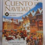 Edición especial del clásico Cuento de Navidad, de Dickens.