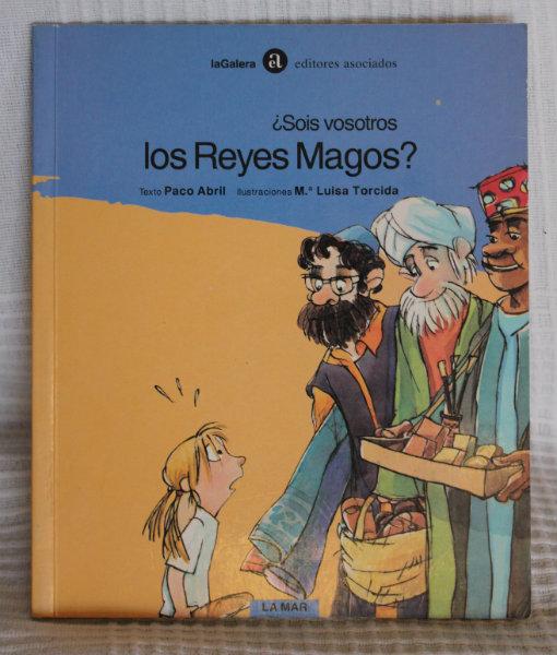 Portada del libro ¿Sois vosotros los Reyes Magos?