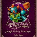 SORTEO: 'El Truco de Olej', teatro infantil en Madrid