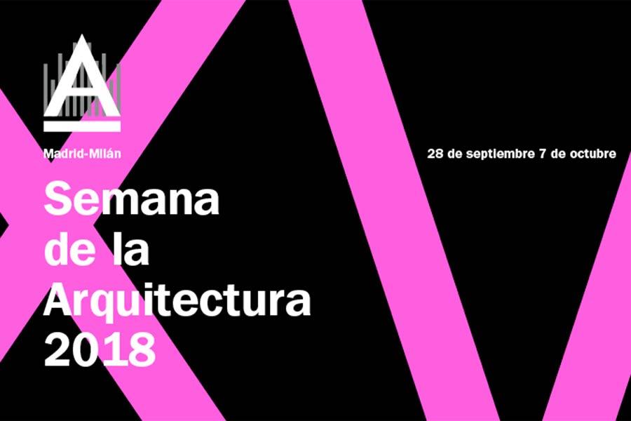 Semana de la Arquitectura de Madrid 2018