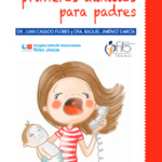 Portada de la Guía de Primeros Auxilios para Padres, de Juan Casado y Raquel Jiménez, con ilustraciones de Carmen Ledesma.
