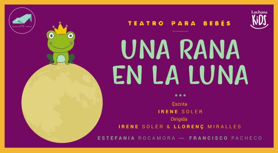 Cartel de 'Una Rana en la Luna', teatro para bebés en Madrid