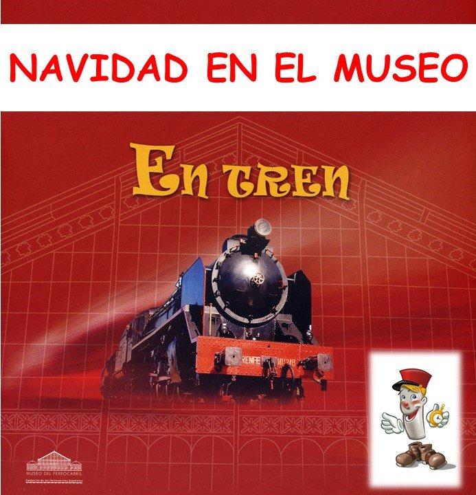 Cartel de actividades de Navidad en el Museo del Ferrocarril de Madrid