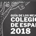 Guía de los mejores colegios de España 2018