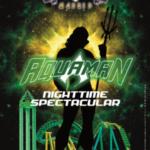 Cartel del espectáculo de Aquaman en el Parque Warner